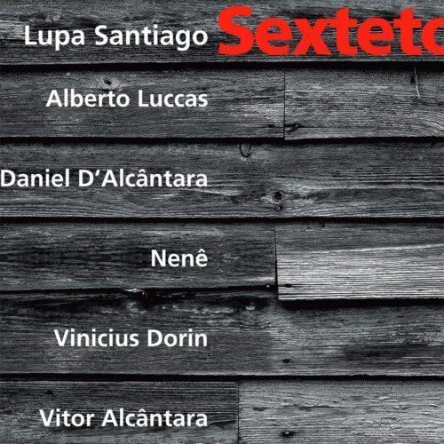 lupasantiago-sexteto