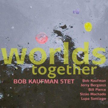 Bob Kaufman 5tet