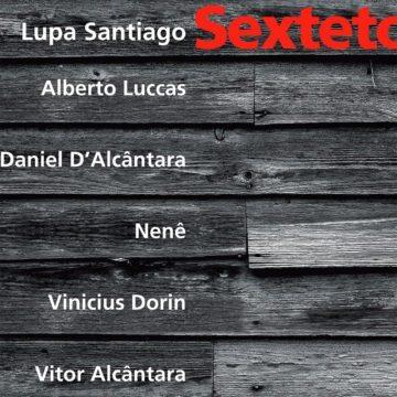 Lupa Santiago Sexteto